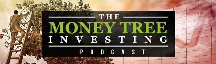 Money Tree Investing Podcast | Invest In Your Life